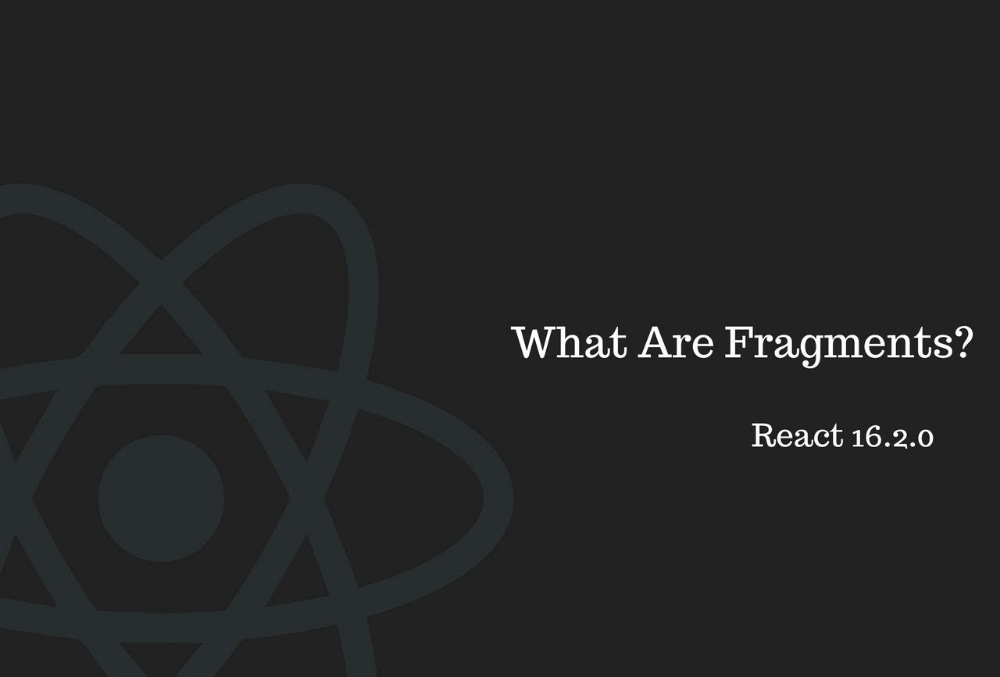 Technology Update: React Fragments in v16.2.0